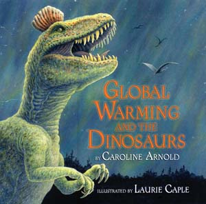 Global Warming and the Dinosaurs